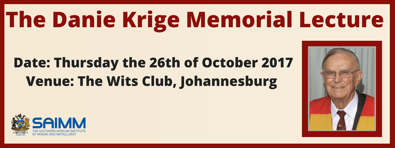The Danie Krige Memorial Lecture 1
