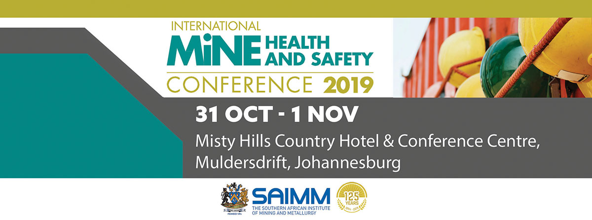 SAIMM - International Mine Health and Safety Conference 2019