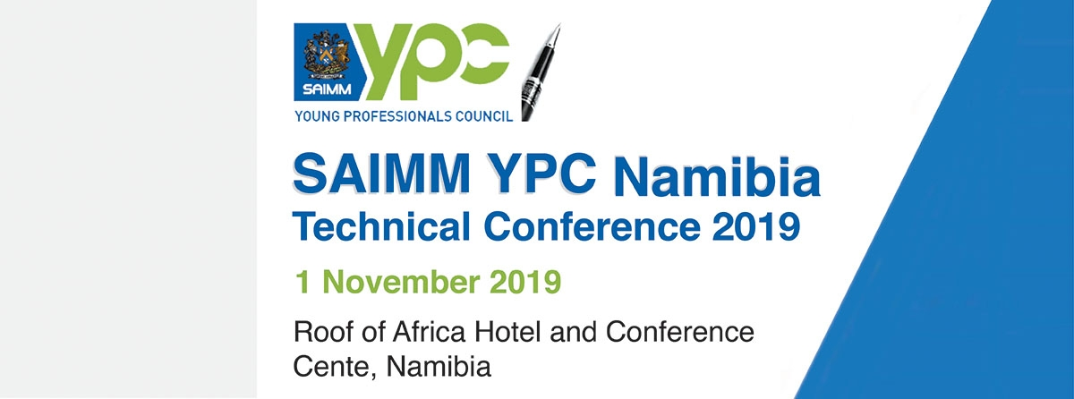 SAIMM YPC Namibia: Technical Conference 2019
